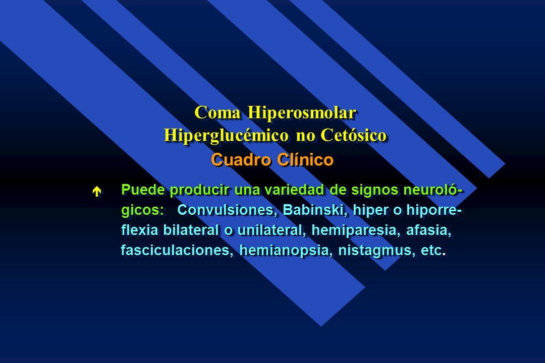 El grado de hiperosmolaridad y la velocidad a la cual se desarrolla, se relacionan estrecha- mente con el deterioro del estado mental del El grado de