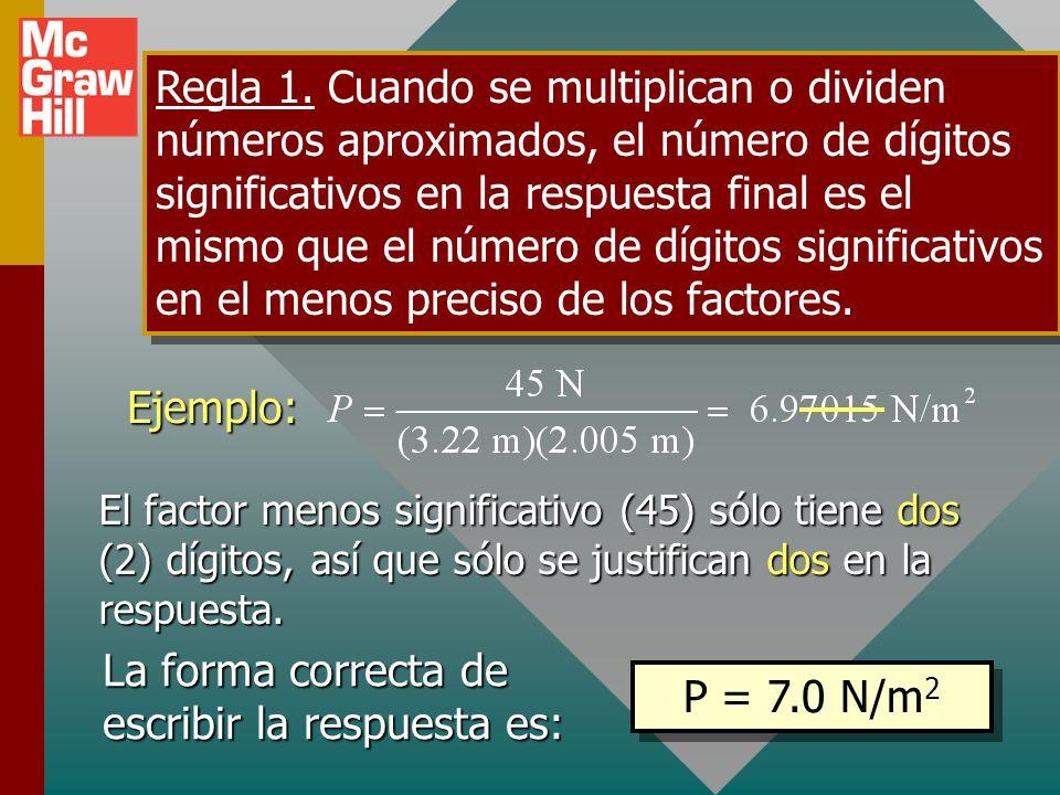 Dígitos significativos y números Cuando se escriben números, los ceros que se usan SÓLO para ayudar a ubicar el punto decimal NO son significativos, l
