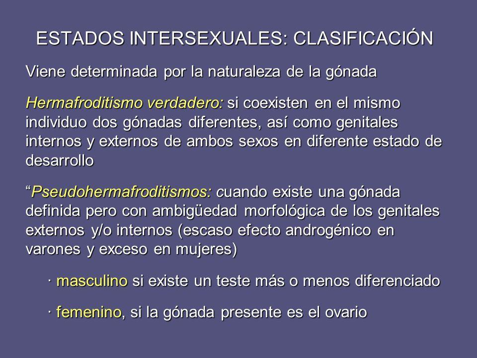 Viene determinada por la naturaleza de la gónada Hermafroditismo verdadero: si coexisten en el mismo individuo dos gónadas diferentes, así como genita