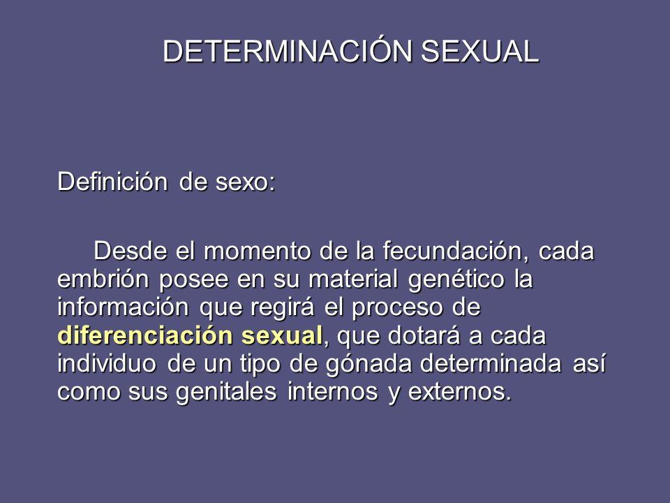 Conceptos: Sexo Crosomómico o Genético: Dotación cromosómica (46,XX o 46,XY) Dotación cromosómica (46,XX o 46,XY) Sexo Gonadal: Estructura de la Gónada (ovario o testículos) Estructura de la Gónada (ovario o testículos) Sexo Genital: 1.