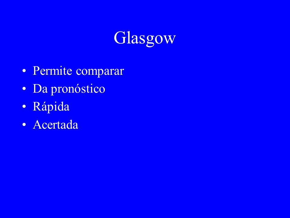 Glasgow Permite comparar Da pronóstico Rápida Acertada