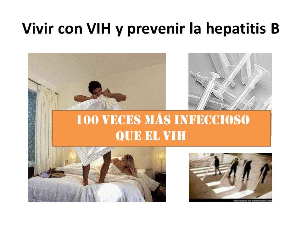 Vivir con VIH y prevenir la hepatitis B 100 veces más infeccioso que el VIH