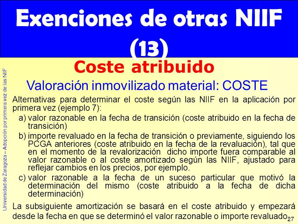 Universidad de Zaragoza – Adopción por primera vez de las NIIF 27 Alternativas para determinar el coste según las NIIF en la aplicación por primera ve