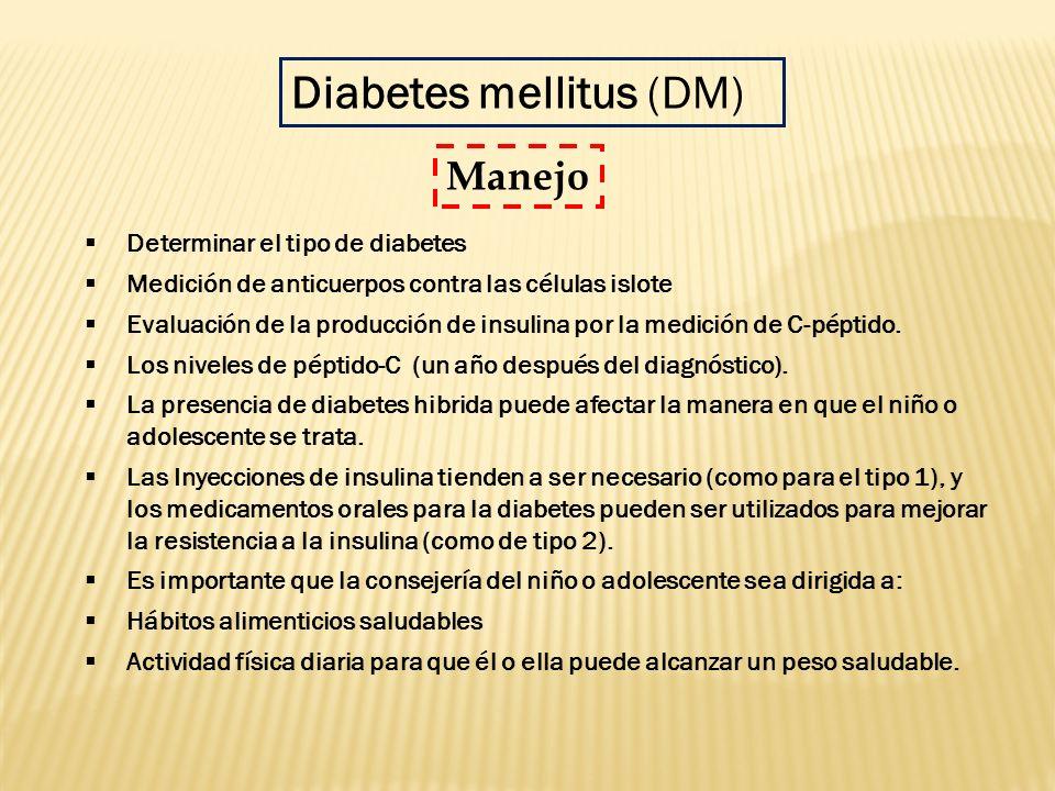 Determinar el tipo de diabetes Medición de anticuerpos contra las células islote Evaluación de la producción de insulina por la medición de C-péptido.