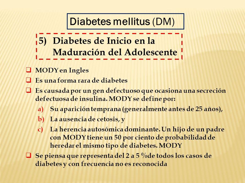 MODY en Ingles Es una forma rara de diabetes Es causada por un gen defectuoso que ocasiona una secreción defectuosa de insulina. MODY se define por: a