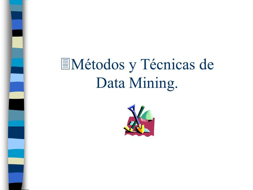 3Métodos y Técnicas de Data Mining.