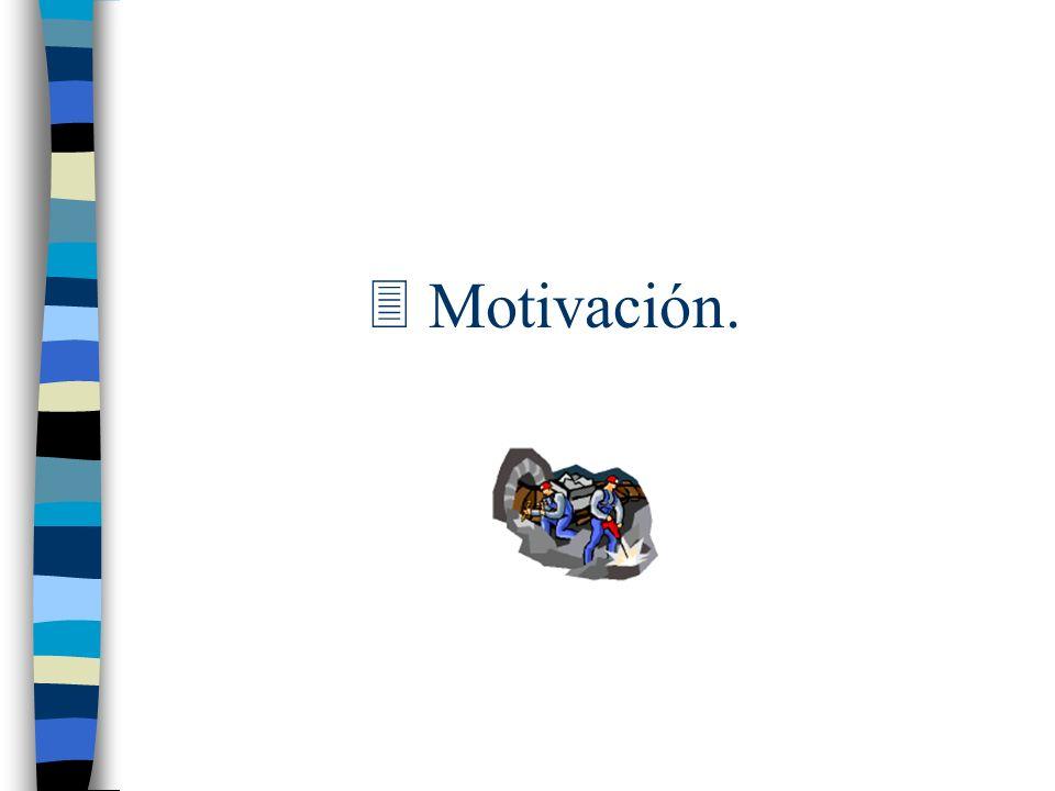 3 Motivación.