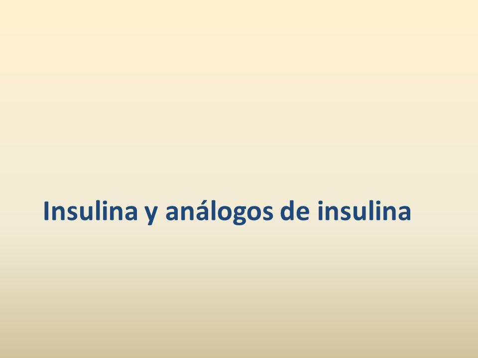 Insulina y análogos de insulina