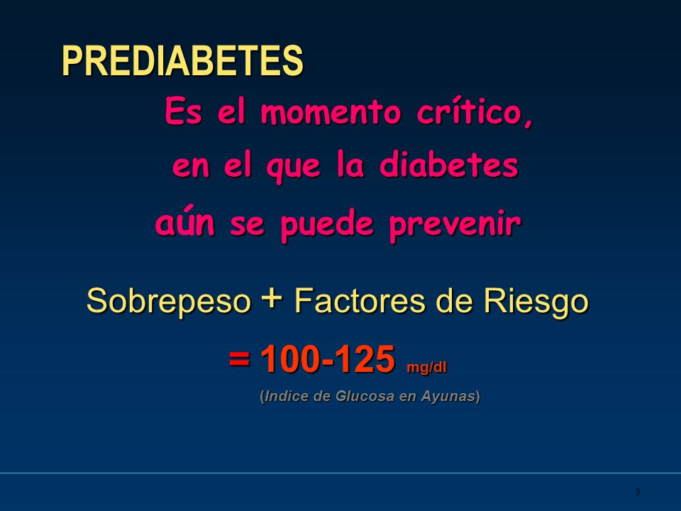 9 PREDIABETES Es el momento crítico, en el que la diabetes en el que la diabetes an se puede prevenir aún se puede prevenir Sobrepeso + Factores de Ri