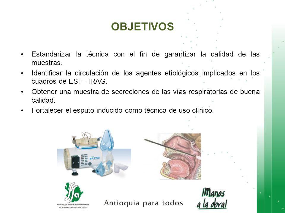 Estandarizar la técnica con el fin de garantizar la calidad de las muestras. Identificar la circulación de los agentes etiológicos implicados en los c