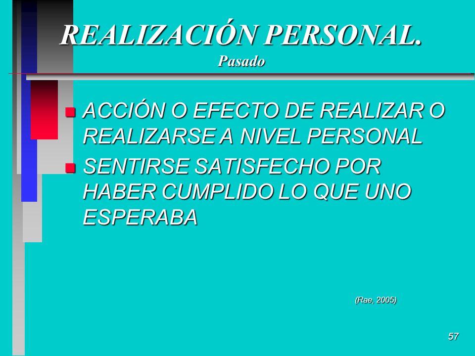 57 REALIZACIÓN PERSONAL.