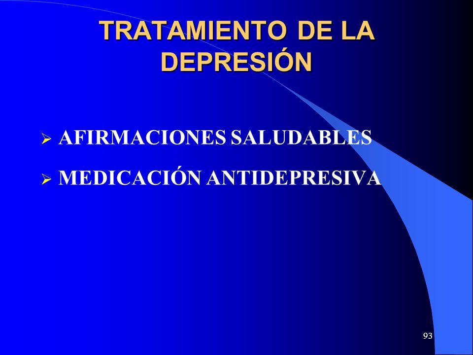 93 TRATAMIENTO DE LA DEPRESIÓN AFIRMACIONES SALUDABLES MEDICACIÓN ANTIDEPRESIVA