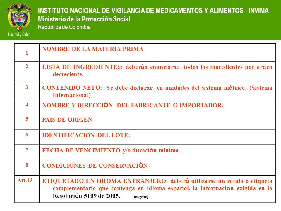 INSTITUTO NACIONAL DE VIGILANCIA DE MEDICAMENTOS Y ALIMENTOS - INVIMA Ministerio de la Protección Social República de Colombia 1 NOMBRE DE LA MATERIA