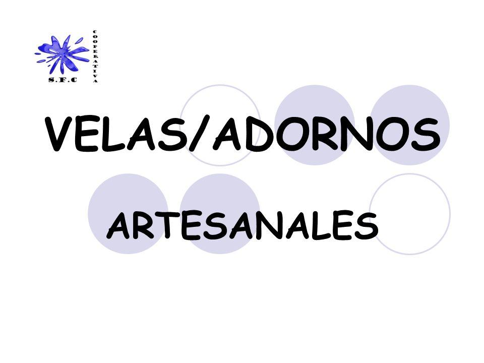 VELAS/ADORNOS ARTESANALES