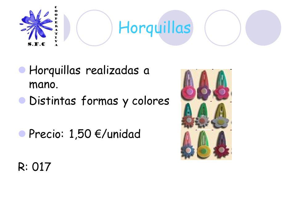 Horquillas Horquillas realizadas a mano. Distintas formas y colores Precio: 1,50 /unidad R: 017