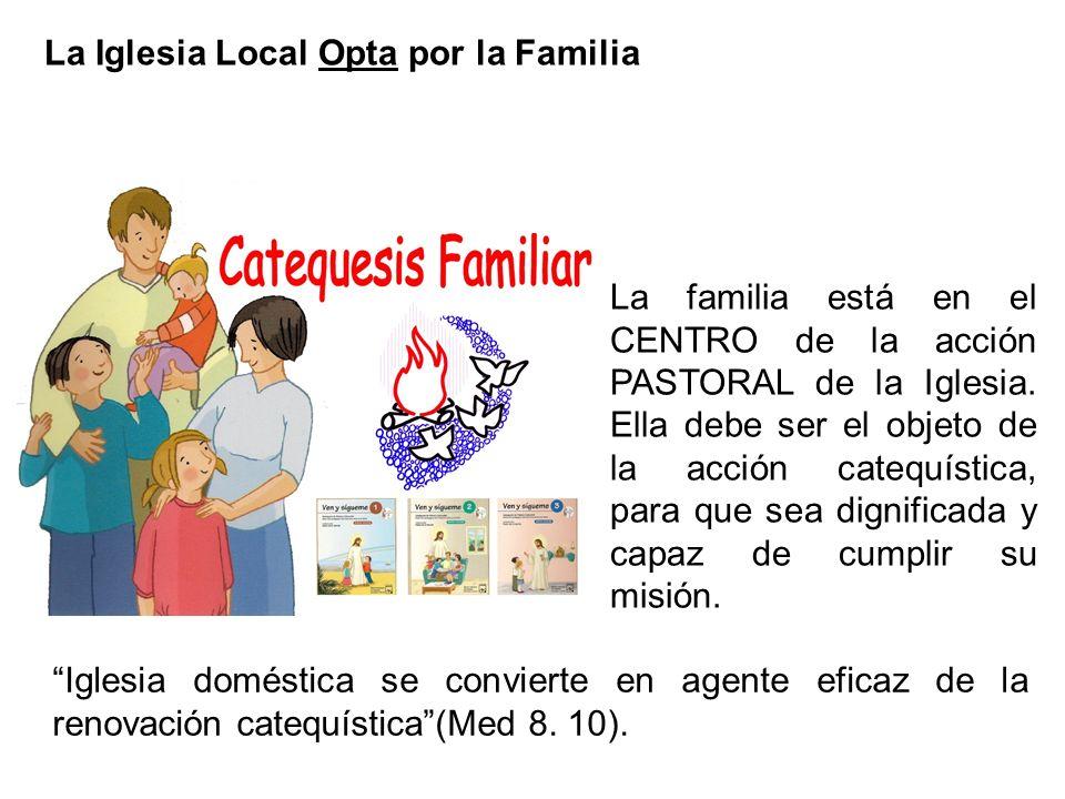 OBJETIVO SPECIFICO: Evangelizar el núcleo familiar.
