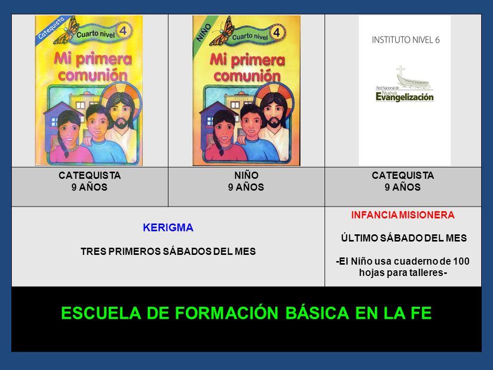 CATEQUISTA 8 AÑOS NIÑO 8 AÑOS CATEQUISTA 8 AÑOS KERIGMA TRES PRIMEROS SÁBADOS DEL MES INFANCIA MISIONERA ÚLTIMO SÁBADO DEL MES -El Niño usa cuaderno d