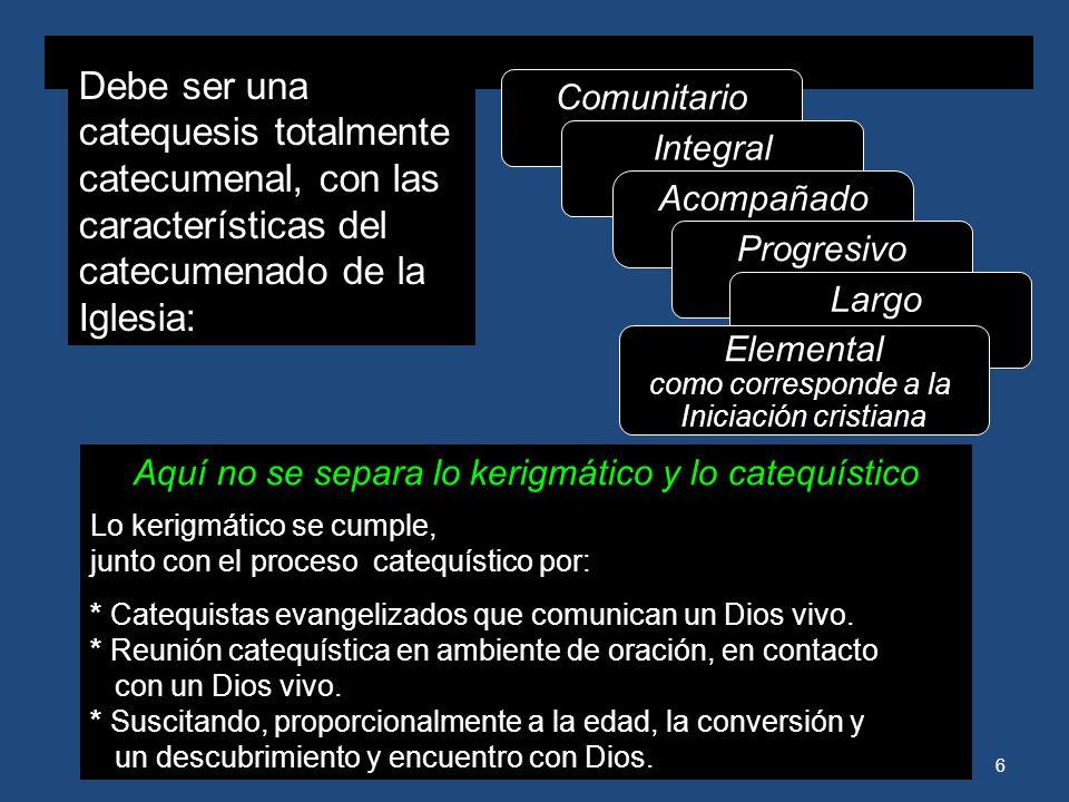 5 CATEQUESIS DE NIÑOS 1. Es una catequesis didáctica pero encaminada a dar testimonio de la fe. 2. Es una catequesis inicial, pero no fragmentada Debe