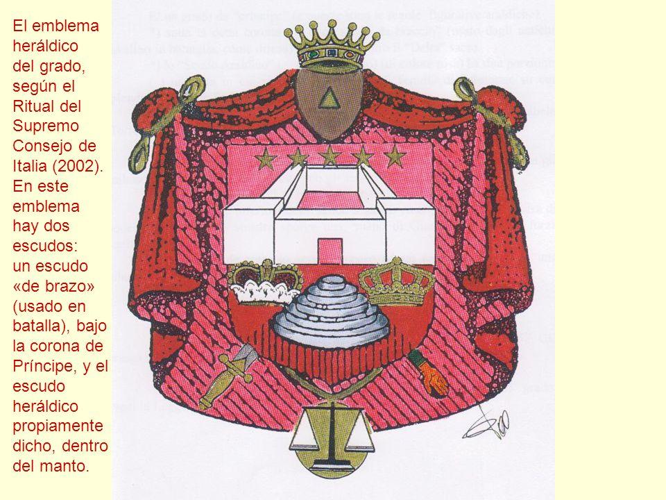 El emblema heráldico del grado, según el Ritual del Supremo Consejo de Italia (2002). En este emblema hay dos escudos: un escudo «de brazo» (usado en