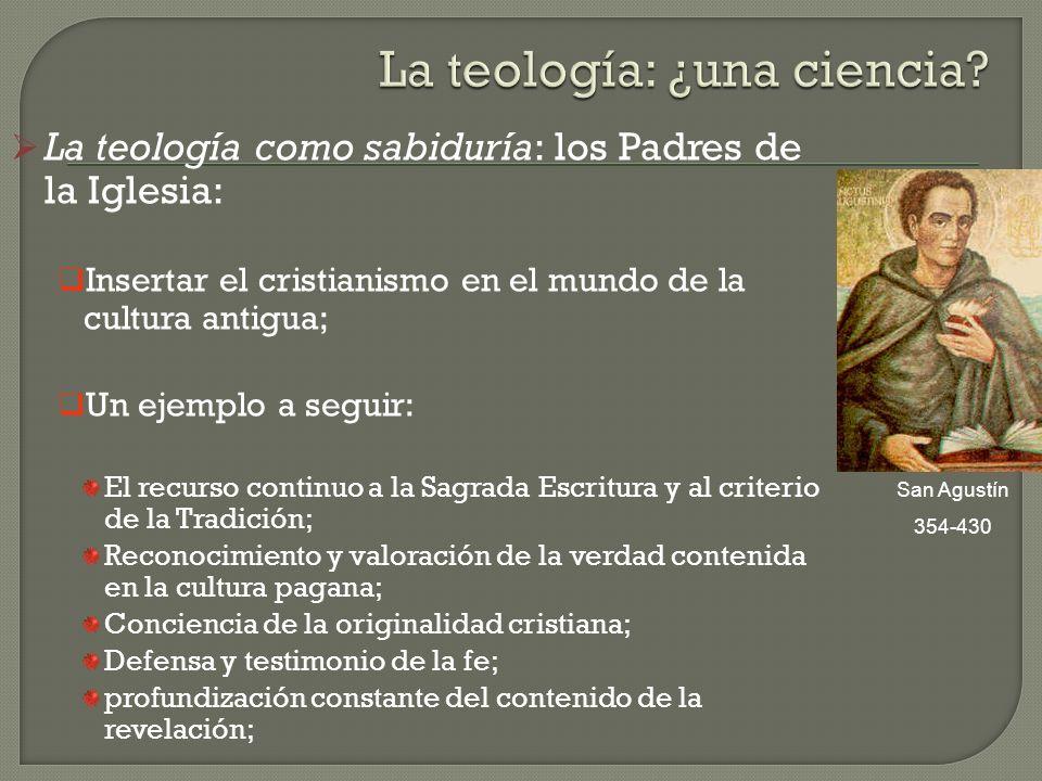 La teología como sabiduría: los Padres de la Iglesia: Insertar el cristianismo en el mundo de la cultura antigua; Un ejemplo a seguir: El recurso cont