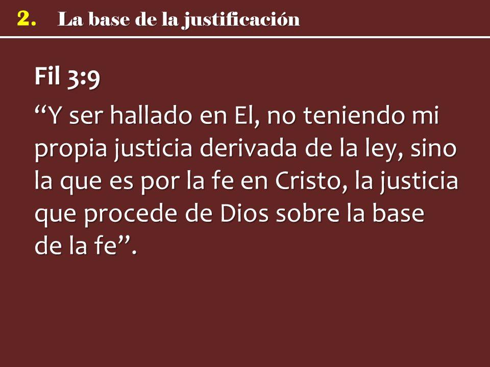 La base de la justificación 2.