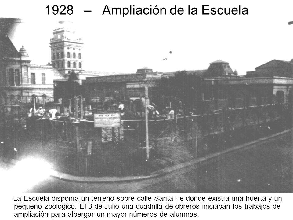 1928 – Ampliación de la Escuela La Escuela disponía un terreno sobre calle Santa Fe donde existía una huerta y un pequeño zoológico. El 3 de Julio una