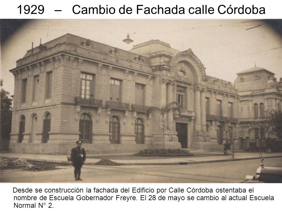 1935 – Frente Calle Santa Fe Obras Concluidas – 1931 se abrieron nuevas aulas sobre calle Santa Fe – 1928 se inauguran los arreglos en la Pérgola; 1931 se adquiere el Vehículo de Excursión; 1933 se construye el Garage.