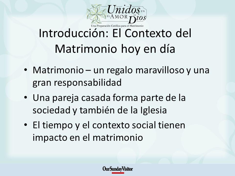 Introducción: El Contexto del Matrimonio hoy en día Matrimonio – un regalo maravilloso y una gran responsabilidad Una pareja casada forma parte de la