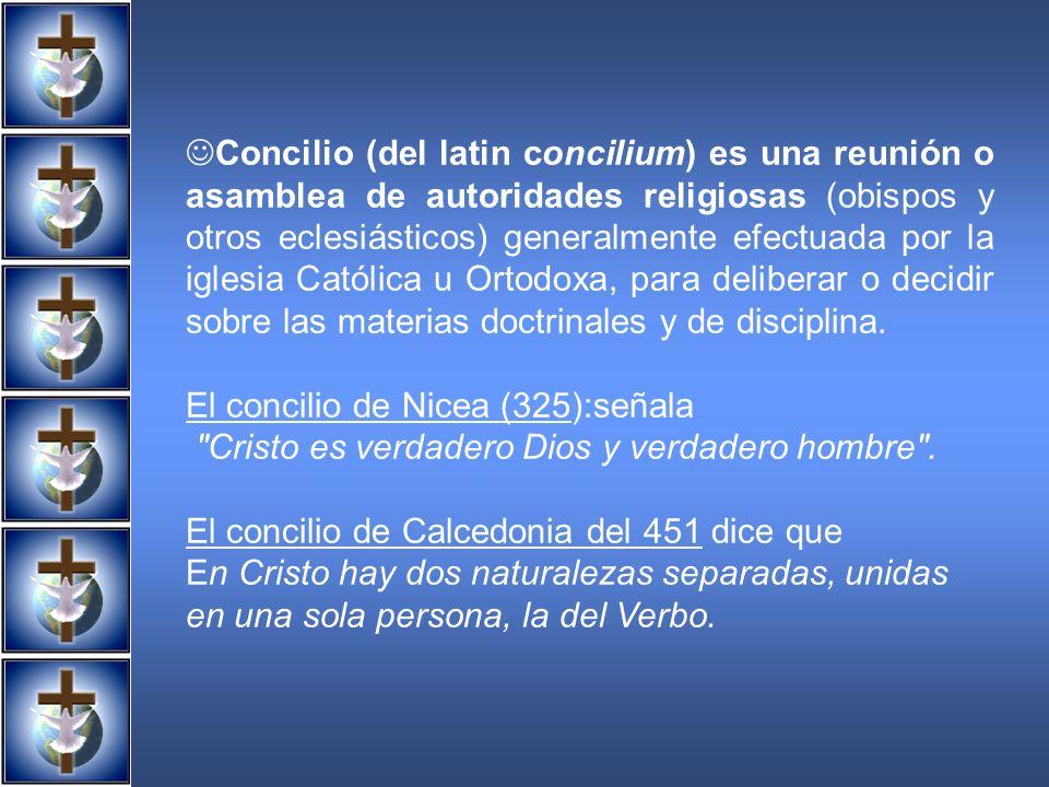 Concilio (del latin concilium) es una reunión o asamblea de autoridades religiosas (obispos y otros eclesiásticos) generalmente efectuada por la igles