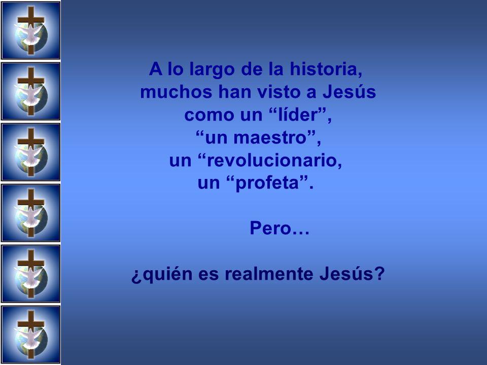 Jesús El Hijo de Dios Verdadero Hombre LiberadorSalvadorHombre perfecto Verdadero Dios Dios perfecto