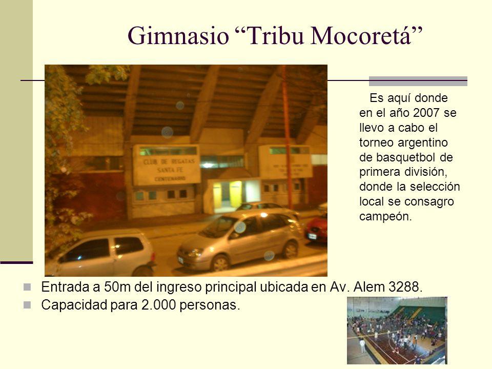 Gimnasio Tribu Mocoretá Entrada a 50m del ingreso principal ubicada en Av.