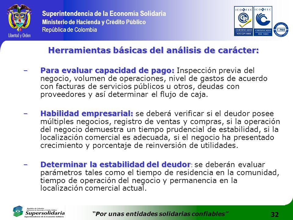 32 Superintendencia de la Economía Solidaria Ministerio de Hacienda y Crédito Público República de Colombia Por unas entidades solidarias confiables H