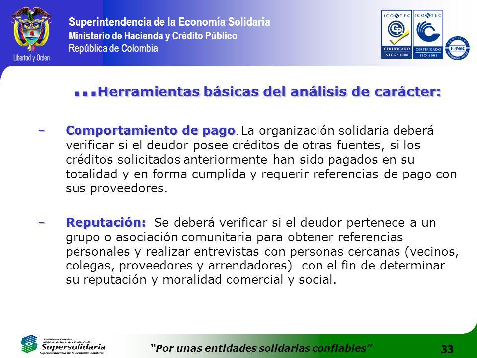 33 Superintendencia de la Economía Solidaria Ministerio de Hacienda y Crédito Público República de Colombia Por unas entidades solidarias confiables …