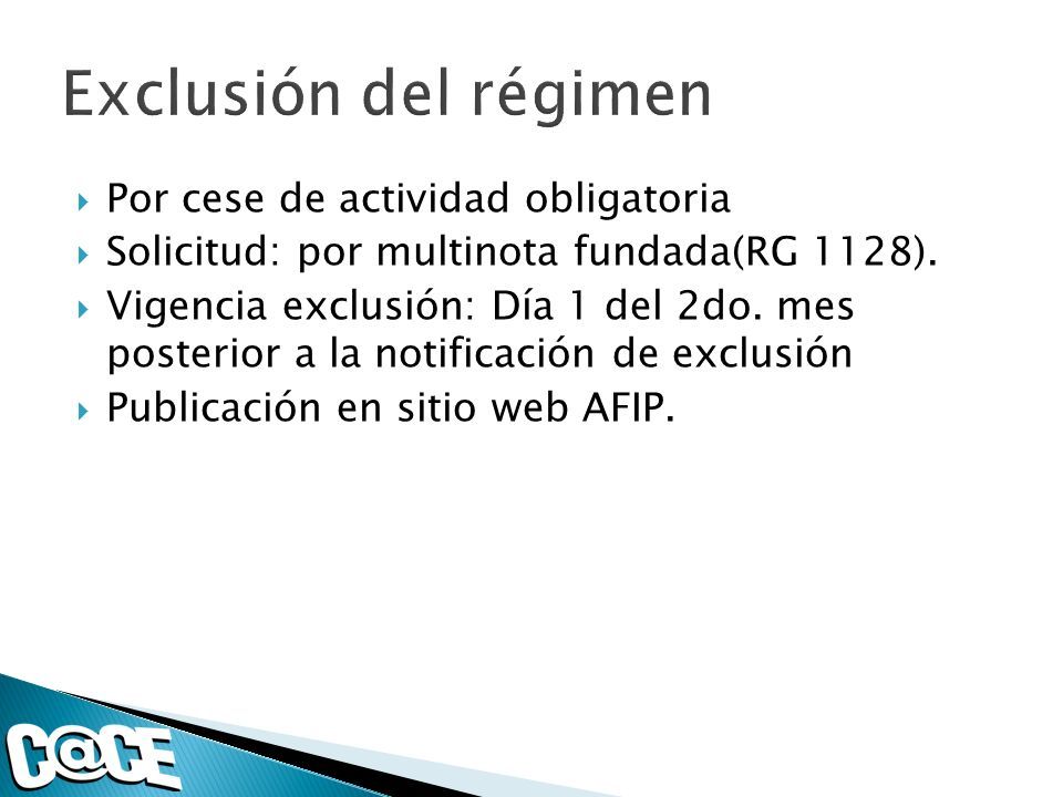 Por cese de actividad obligatoria Solicitud: por multinota fundada(RG 1128).