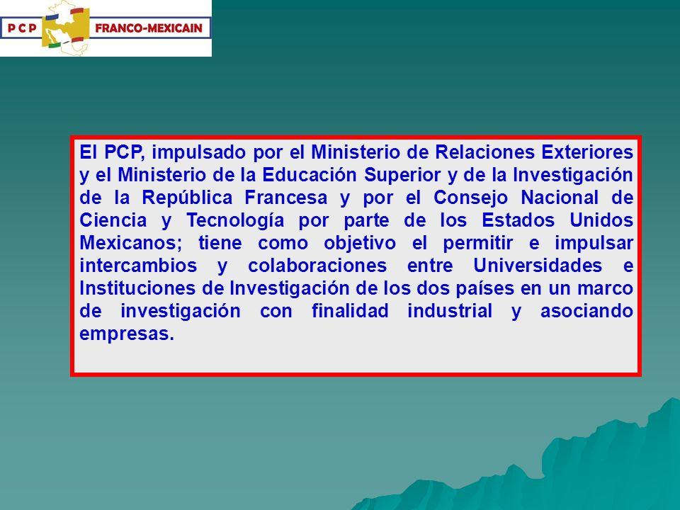 El PCP, impulsado por el Ministerio de Relaciones Exteriores y el Ministerio de la Educación Superior y de la Investigación de la República Francesa y