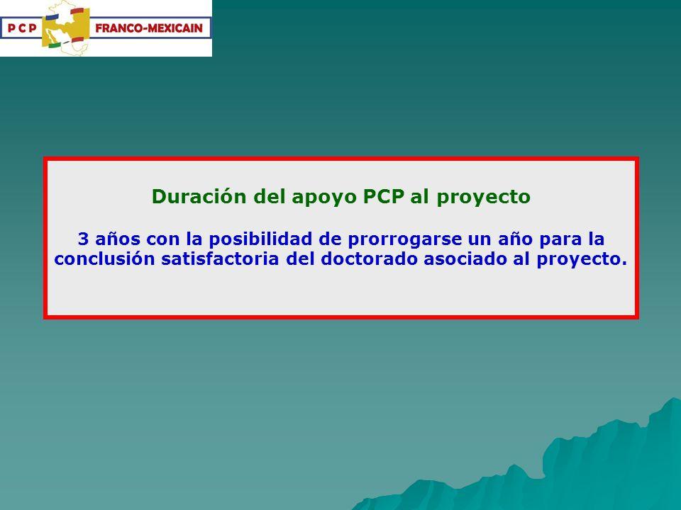 Duración del apoyo PCP al proyecto 3 años con la posibilidad de prorrogarse un año para la conclusión satisfactoria del doctorado asociado al proyecto.