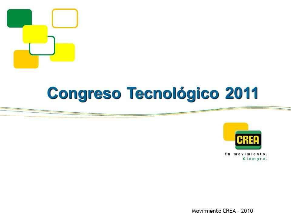 Movimiento CREA - 2010 En movimiento. Siempre. Congreso Tecnológico 2011