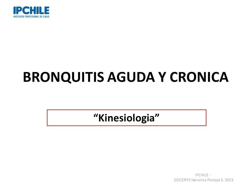Kinesiologia IPCHILE - DOCENTE:Veronica Pantoja S. 2013