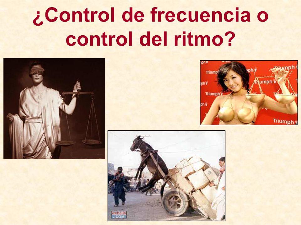 ¿Control de frecuencia o control del ritmo?