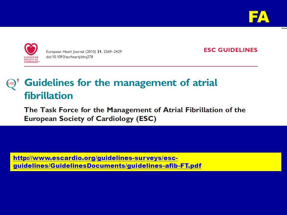 http://www.escardio.org/guidelines-surveys/esc- guidelines/GuidelinesDocuments/guidelines-afib-FT.pdfFA
