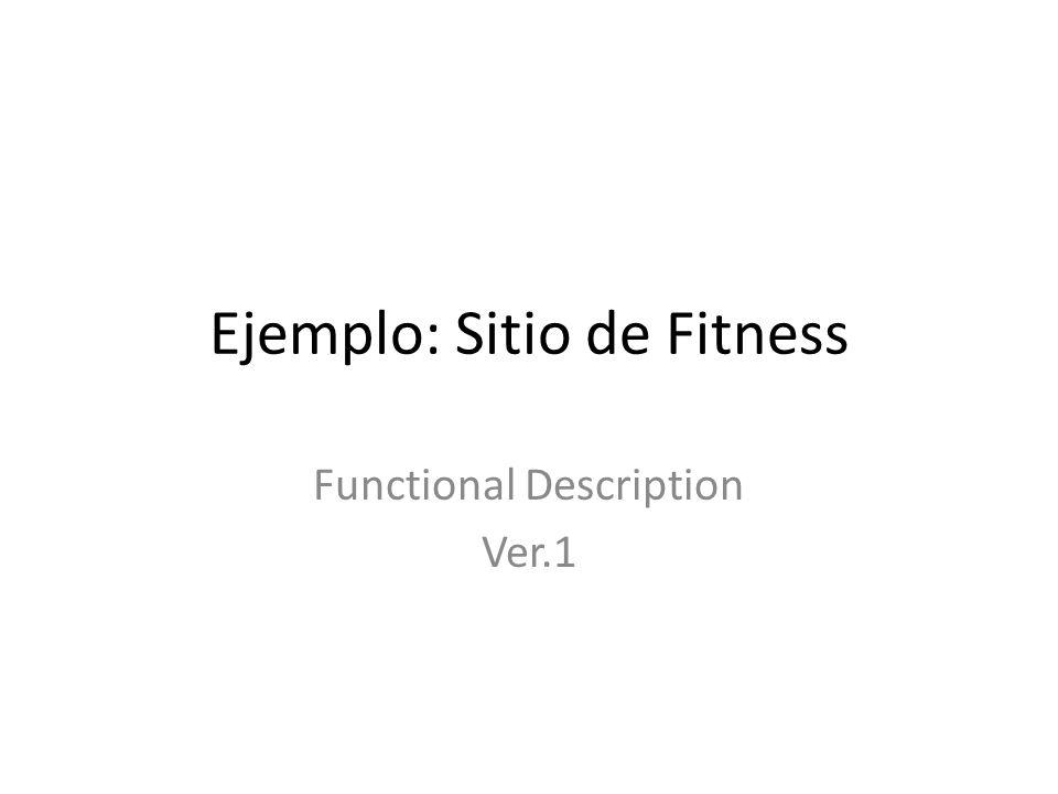 Ejemplo: Sitio de Fitness Functional Description Ver.1