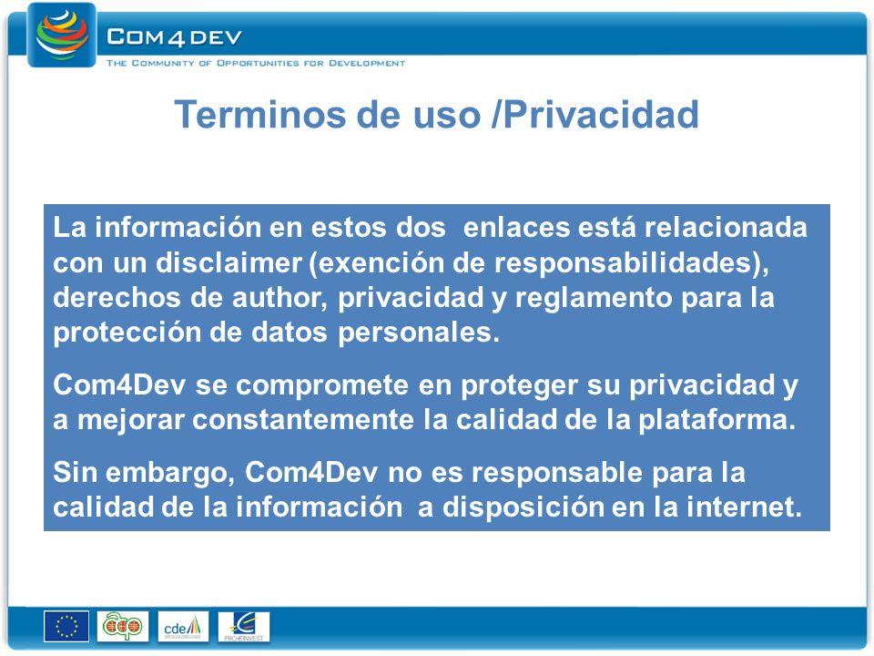 Terminos de uso /Privacidad La información en estos dos enlaces está relacionada con un disclaimer (exención de responsabilidades), derechos de author, privacidad y reglamento para la protección de datos personales.