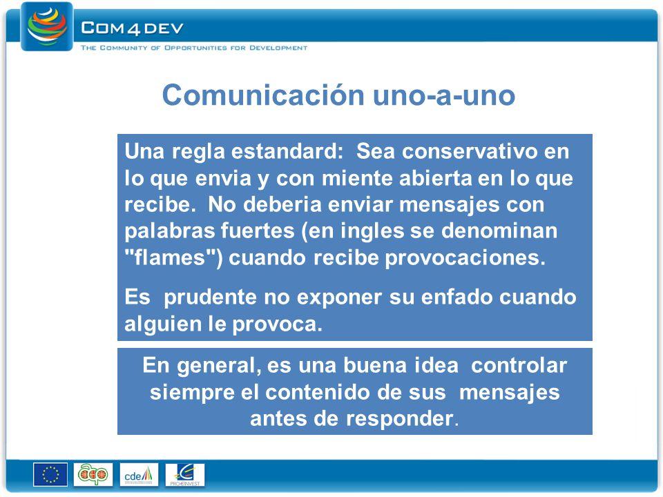Comunicación uno-a-uno Una regla estandard: Sea conservativo en lo que envia y con miente abierta en lo que recibe.