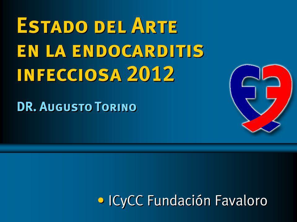 Endocarditis Infecciosa Complicaciones Fundación Favaloro Abscesos con confirmación quirúrgica n=29 Abscesos con confirmación quirúrgica n=29 VálvulasProtésicas n=13 (44,8%)VálvulasProtésicas (44,8%)VálvulasNativas n=16 (55,2%) VálvulasNativas n=16 (55,2%)