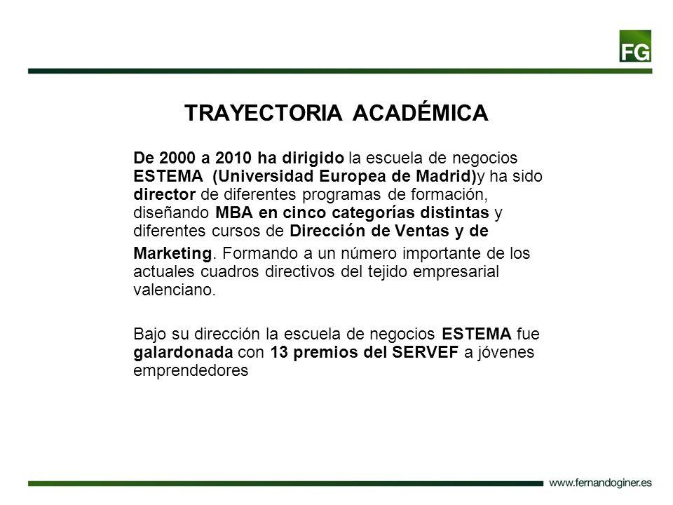 TRAYECTORIA ACADÉMICA De 2000 a 2010 ha dirigido la escuela de negocios ESTEMA (Universidad Europea de Madrid)y ha sido director de diferentes program
