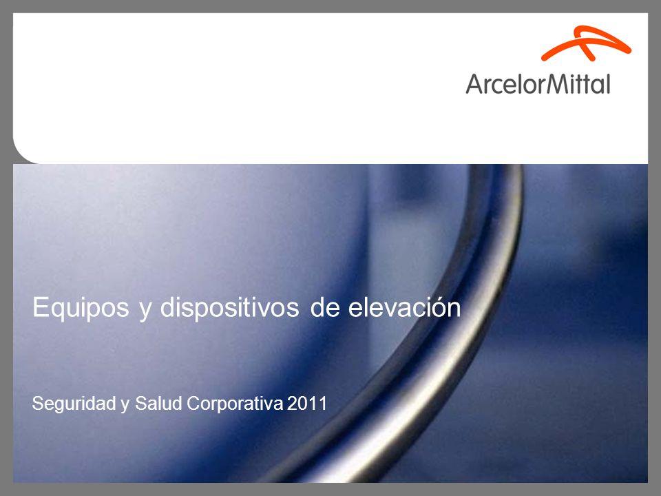 Equipos y dispositivos de elevación Seguridad y Salud Corporativa 2011