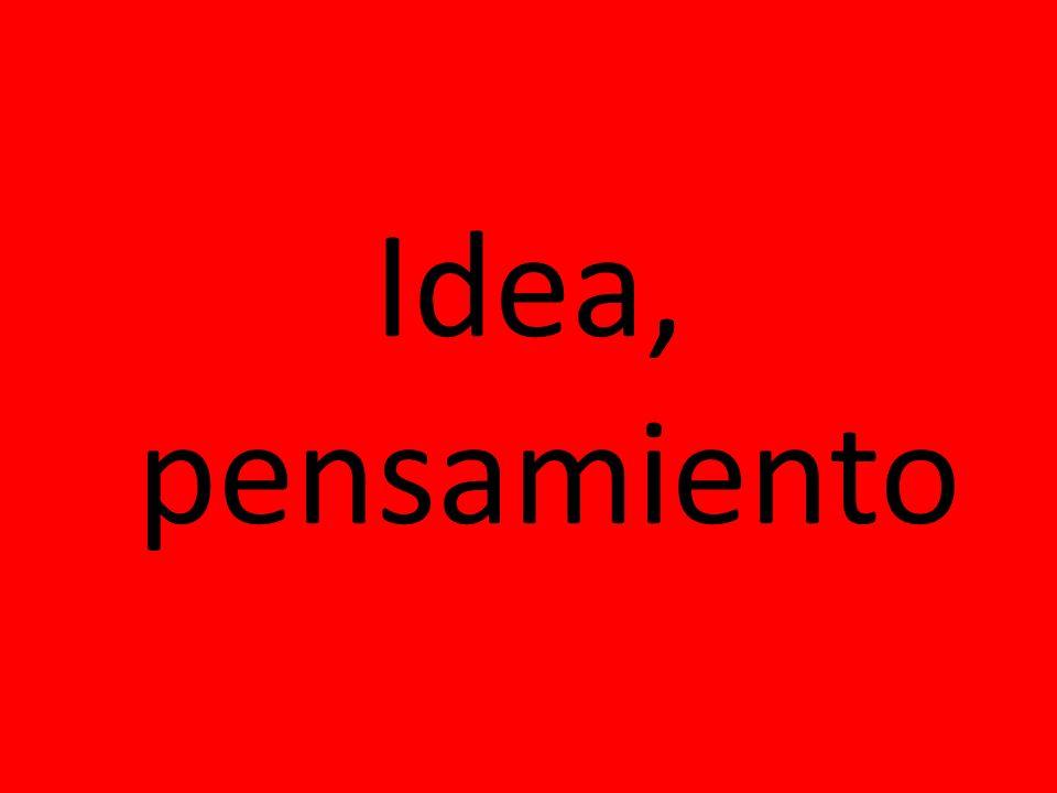Idea, pensamiento