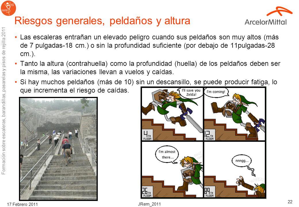JRem_2011 Formación sobre escaleras, barandillas, pasarelas y pisos de rejilla 2011 17 Febrero 2011 21 Riesgos generales, Materiales para prevenir res