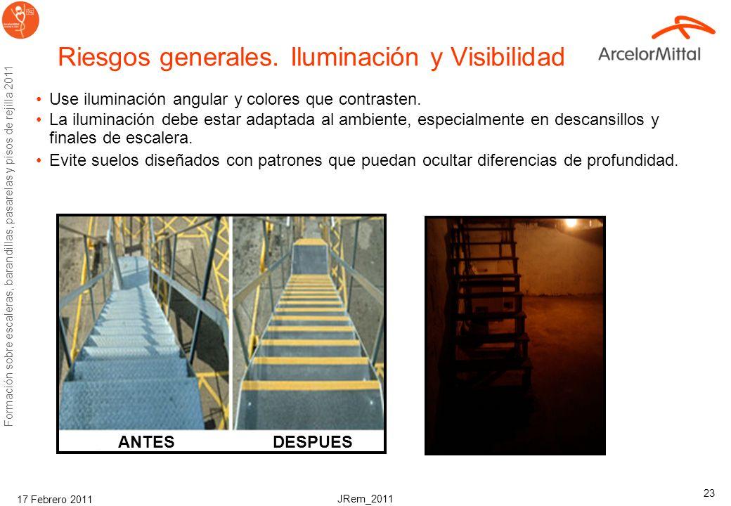 JRem_2011 Formación sobre escaleras, barandillas, pasarelas y pisos de rejilla 2011 17 Febrero 2011 22 Riesgos generales, peldaños y altura Las escale