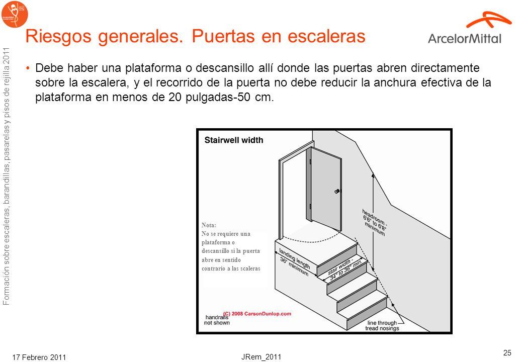 JRem_2011 Formación sobre escaleras, barandillas, pasarelas y pisos de rejilla 2011 17 Febrero 2011 24 Riesgos generales. Limpieza Limpieza; No debe d